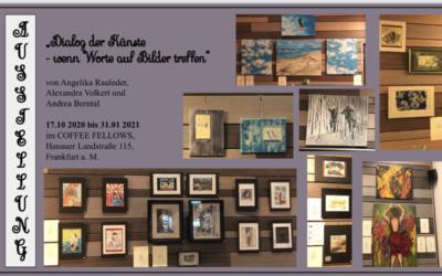"""Meine Bilder: 1. Ausstellung  """"Dialog der Künste –  wenn Worte auf Bilder treffen"""", 2. Weitere Bilder"""